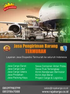 Ekspedisi Jasa pengiriman barang cargo murah di Jakarta